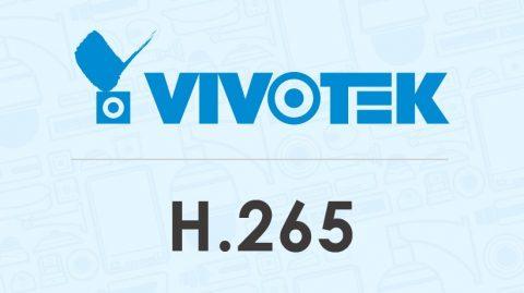 VIVOTEK Expands Strategic H.265 Integration Partnership